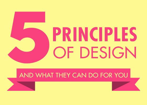 Design And Principles : The five principles of design