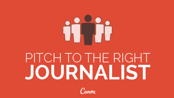 Pitch to the Right Journalist