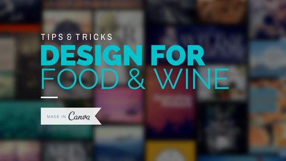 Design for Food & Wine