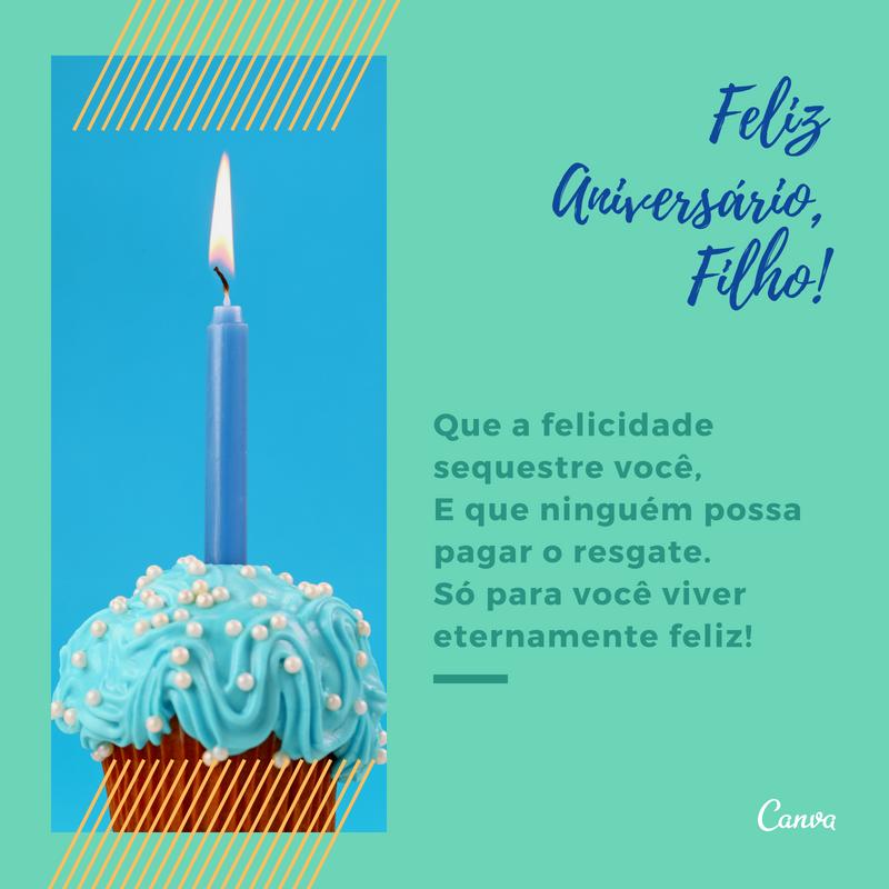 Mensagem De Feliz De Aniversário Para Filho Frases E Imagens Canva
