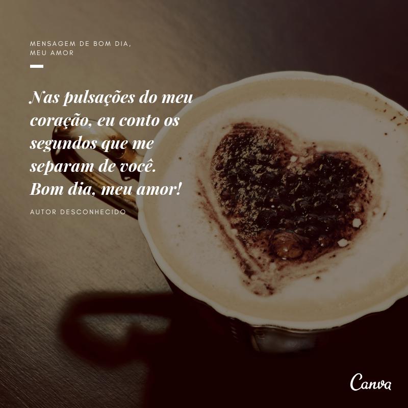 Mensagem De Bom Dia Amor Belas Imagens E Frases Canva